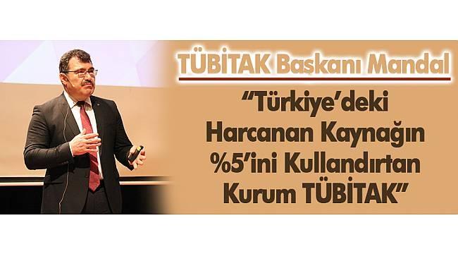 TÜBİTAK Başkanı Prof. Dr. Hasan Mandal SAÜ'de konuştu