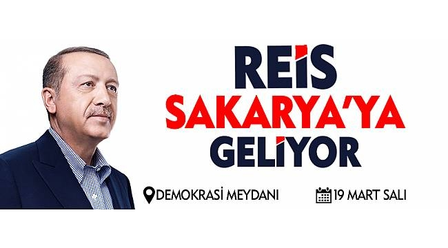 Cumhurbaşanı Erdoğan Sakarya'ya Geliyor