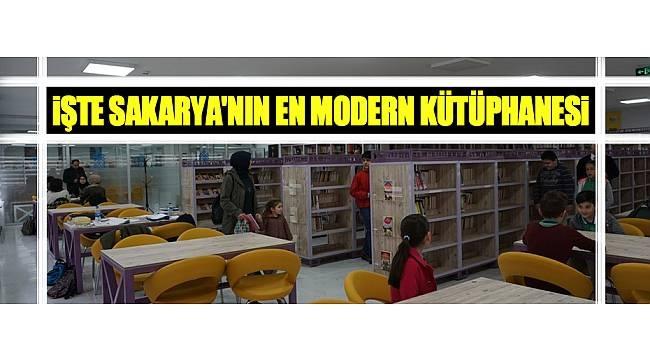 İŞTE SAKARYA'NIN EN MODERN KÜTÜPHANESİ