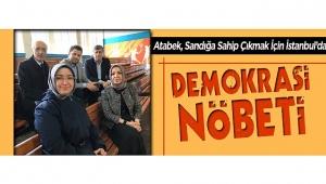 Atabek, Sandığa Sahip Çıkmak İçin İstanbul'da