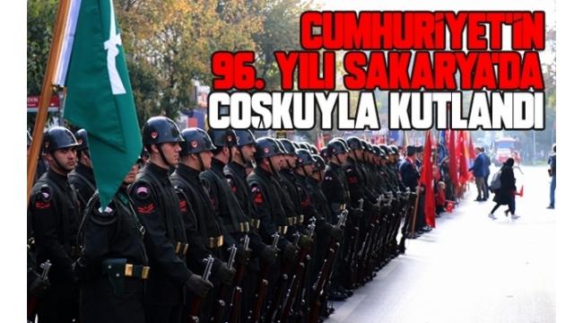 Cumhuriyet'in 96. Yılı Sakarya'da Coşkuyla Kutlandı
