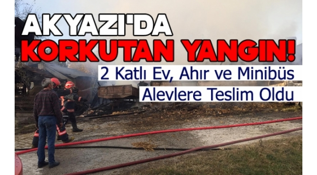 Akyazı'da Korkutan Yangın