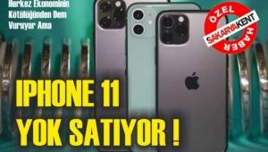 IPHONE 11 YOK SATIYOR!